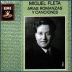 Miguel Fleta: Arias, romanzas y canciones