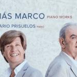 """Presentación del disco """"Tomas Marco Piano Works"""" y concierto """"Tomas Marco y el piano español"""""""