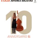X Ciclo de jóvenes solistas
