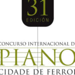 XXXI Premio internacional de piano Ciudad de Ferrol, del 17 al 24 de noviembre.