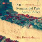 Reseña | XII Sonates del Pare Antoni Soler – Sira Hernández