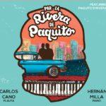 Reseña | Por la Rivera de Paquito