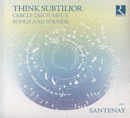 Reseña | Think Subtilior: Cercle des Fumeux. Songs and sounds