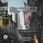 Reseña | Quixote in New York – Tito García González