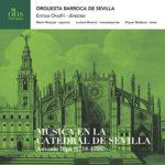 Reseña | Música en la Catedral de Sevilla: Antonio Ripa (1718-1795)