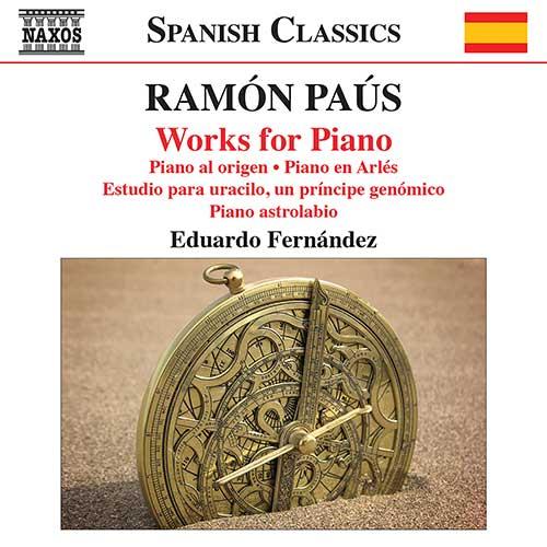 Reseña | Ramón Paús. Works for Piano – Eduardo Fernández