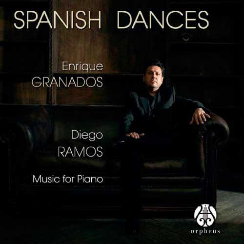 Reseña | Enrique Granados. Spanish Dances – Diego Ramos