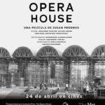 'The Opera House (Documentary)' en Yelmo Cines | Sorteamos 2 entradas dobles y 2 libros 'La Ópera, voz, emoción y personaje'
