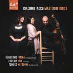 Reseña | Giacomo Facco: Master of Kings