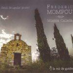 Reseña | Frederic Mompou: Música Callada – Emili Brugalla