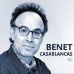 Reseña | Benet Casablancas: 60 Aniversario