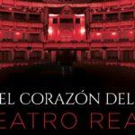 La película El corazón del Teatro Real, llega a los cines en el segundo centenario de su funación