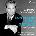 Reseña   Saint-Saëns, Ravel, Gershwin. Piano Concertos – Andrew Von Oeyen