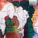 Reseña | Vea yo los ojos bellos. Music from the time of Cervantes