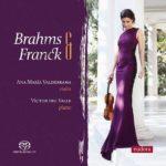 Reseña | Brahms & Franck – Ana María Valderrama