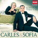Reseña | Goyescas in New York – Carles & Sofía Piano Duo
