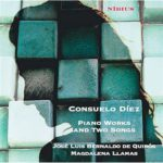 Reseña | Consuelo Díez: Piano Works and Two Songs