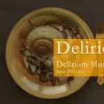 Reseña | Delirios – Delirium Música