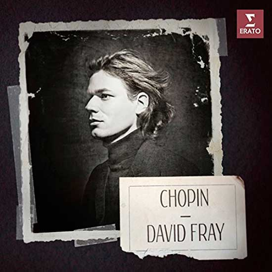 Chopin, David Fray