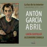 Reseña | La luz de tu interior – Canciones 2010-2015. Antón García Abril