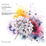 Reseña | Rafael Ferrer: L'abril ha florit. Cançons