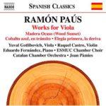 Reseña | Ramón Paús, Works for Viola