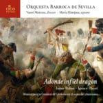 Reseña | Adonde infiel dragón. Música para la Catedral de Córdoba en el ocaso del Clasicismo
