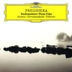 Reseña | Preghiera. Rachmaninov: Piano Trios