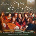 Reseña | De Visée: La Musique de la Chambre du Roy