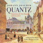 Reseña | Johann Joachim Quantz: Concertos & Trio Sonatas with recorder