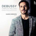 Reseña | Debussy: Complete Preludes, Claudio Constantini
