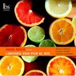Reseña | Ángel Barja Songs: Limones van por el río