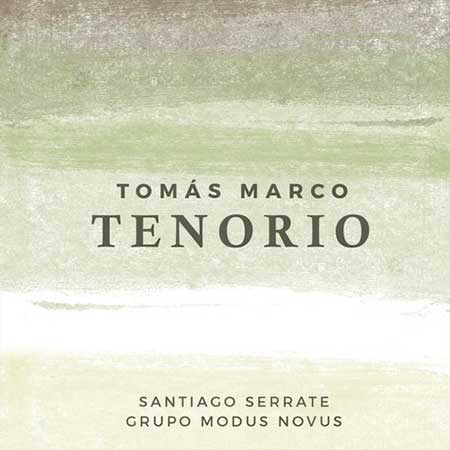 Tomás Marco. Tenorio