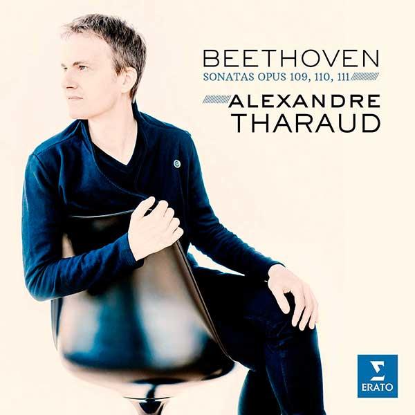 Reseña | Beethoven sonatas opus 109, 110 y 111, Alexandre Tharaud