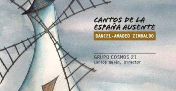 Reseña | Cantos de la España ausente: Daniel-Amadeo Zimbaldo – Grupo Cosmos 21