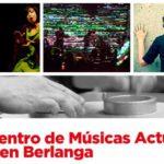 La Fundación SGAE organiza el Encuentro de Músicas Actuales del 21 al 23  de marzo