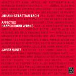 Reseña   Bach: Affectus (Harpsichord Works)