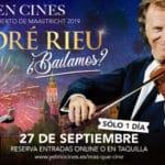 ¿Bailamos?, el espectáculo de André Rieu en +QUE CINE de YELMO CINES. Sorteamos 2 entradas dobles