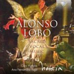 Reseña | Alonso Lobo: Sacred Vocal Music
