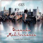 Reseña   Granada Mediterránea – Fernando Espí