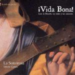 Reseña | ¡Vida Bona! Luis de Briceño, sus sones y sus canciones