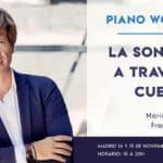 Talleres de perfeccionamiento interpretativo para pianistas y cantantes con Mario Prisuelos, Raquel Lojendio y Fran Parrado