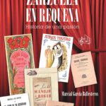 Reseña | Zarzuela en Requena. Historia de una pasión