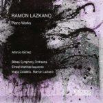Reseña | Ramón Lazkano: Piano works