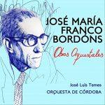 José María Franco Bordóns. Obras orquestales.
