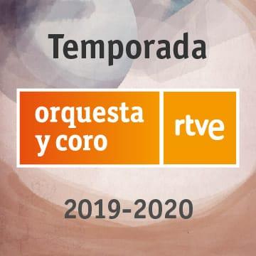 Orquesta y coro RTVE Temporada 19-20