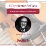 ConciertosEnCasa con el violista Joaquin-Arias
