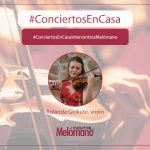 #ConciertosEnCasa con la violinista Rolanda Ginkute