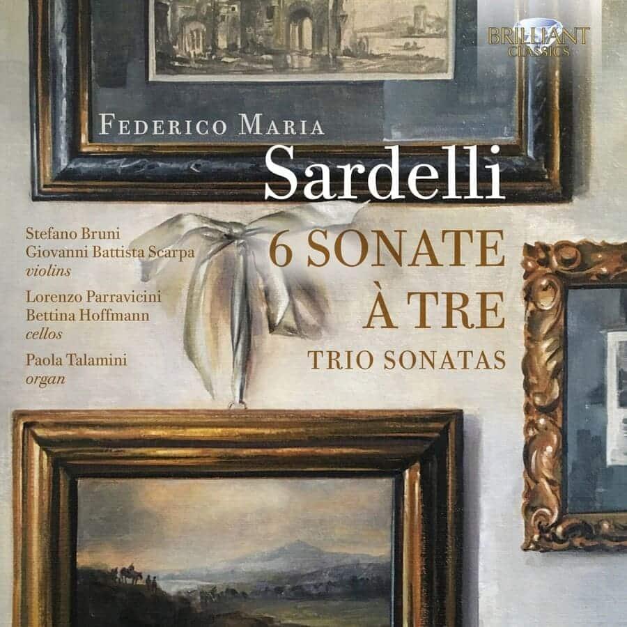 Federico Maria Sardelli: 6 Sonate à Tre