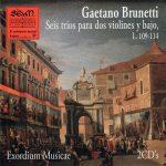 Gaetano Brunetti. Seis tríos para dos violines y bajo, L. 109-114